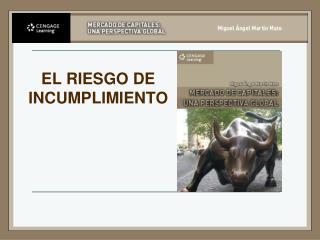 EL RIESGO DE INCUMPLIMIENTO