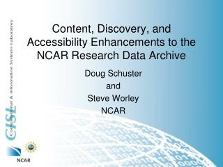 Content, Discovery, and Accessibility Enhancements to the NCAR Research Data Archive