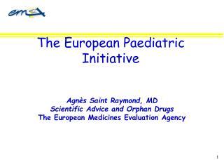 The European Paediatric  Initiative