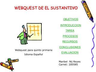 WEBQUEST DE EL SUSTANTIVO
