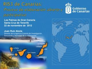 RIS3 de Canarias: Proceso de elaboraci�n abierto y participativo