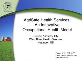 AgriSafe Health Services:   An Innovative  Occupational Health Model