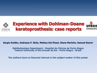 Experience with Dohlman-Doane keratoprosthesis : case  reports