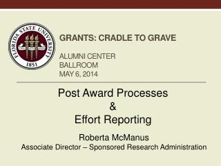 Grants: cradle to grave alumni Center ballroom May 6 ,  2014