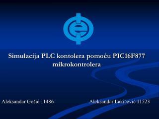 Simulacija PLC kontolera pomoću PIC16F877 mikrokontrolera