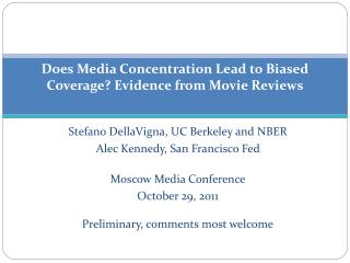 Does Media Concentration Lead to Biased Coverage? Evidence from Movie Reviews