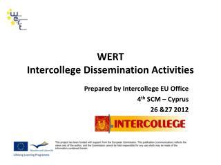 WERT  Intercollege  Dissemination Activities