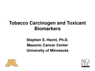Tobacco Carcinogen and Toxicant Biomarkers