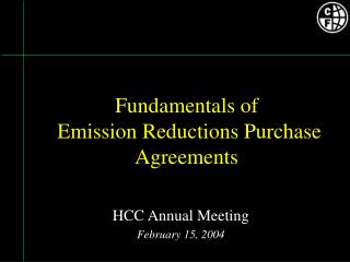 Fundamentals of  Emission Reductions Purchase Agreements