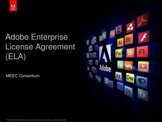 Adobe Enterprise License Agreement (ELA)