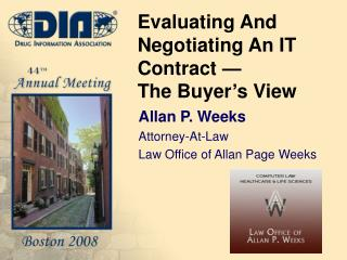 Evaluating And Negotiating An IT Contract —  The Buyer's View