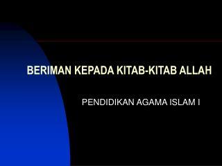 BERIMAN KEPADA KITAB-KITAB ALLAH