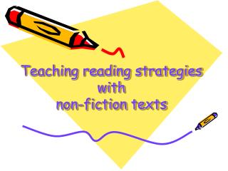 Teaching reading strategies with  non-fiction texts