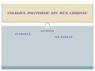 COLEGIUL  POLITEHNIC  DIN  MUN. CHIȘINĂU