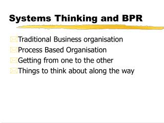Systems Thinking and BPR