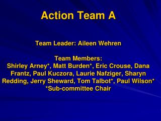 Action Team Goals and Objectives