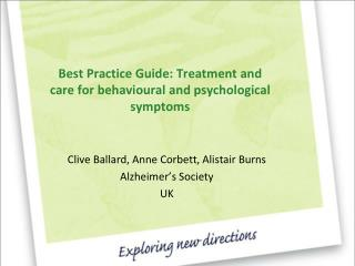 Best Practice Guide: Treatment and care for behavioural and psychological symptoms