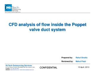 CFD analysis of  flow  inside  the Poppet valve duct system