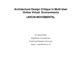 Architectural Design Critique in Multi-User Online Virtual  Environments  (ARCHI-MOVEMENTS).