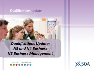Qualifications Update: N3 and N4 Business N5 Business Management