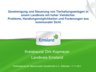 Kreisbaurat Dirk Kopmeyer Landkreis Emsland