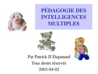 P�DAGOGIE DES INTELLIGENCES MULTIPLES