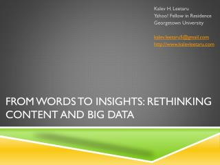 FROM WORDS TO INSIGHTS: RETHINKING CONTENT AND BIG DATA