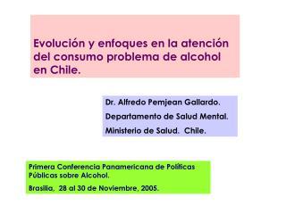 Primera Conferencia Panamericana de Políticas Públicas sobre Alcohol.
