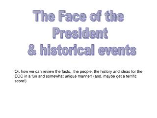 The Face of the  President  & historical events