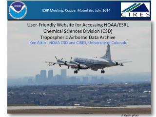 Ken Aikin - NOAA CSD and CIRES, University of Colorado