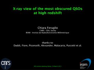 X-ray view of the most obscured QSOs  at high redshift Chiara Feruglio CNRS - CEA, Saclay