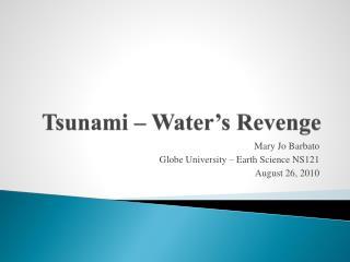 Tsunami – Water's Revenge