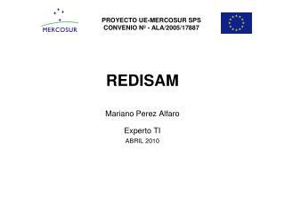 REDISAM Mariano Perez Alfaro Experto TI ABRIL 2010