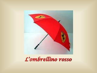 L'ombrellino rosso