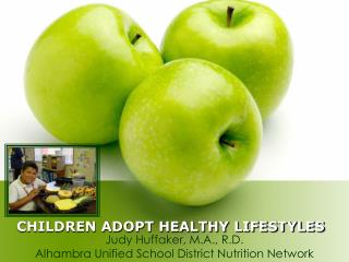 CHILDREN ADOPT HEALTHY LIFESTYLES