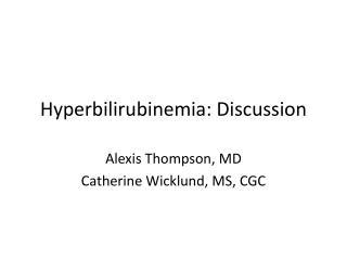 Hyperbilirubinemia : Discussion