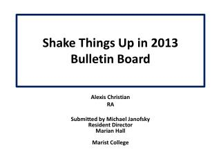 Shake Things Up in 2013 Bulletin Board