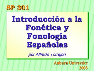 Introducción a la Fonética y Fonología Españolas por Alfredo Torrejón
