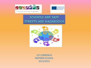 LLP COMENIUS PARTNER SCHOOL  2013/2015