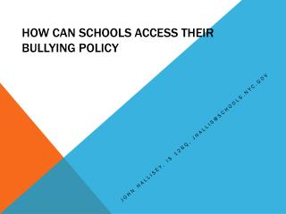 How Can Schools ACCESS THEIR BULLYING POLICY