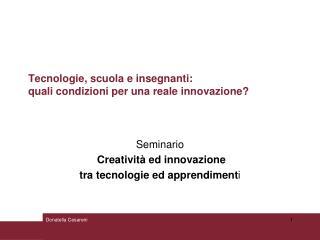 Tecnologie, scuola e insegnanti: quali condizioni per una reale innovazione?