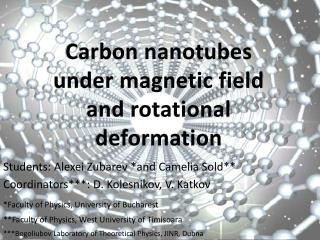 Carbon  nanotubes under magnetic field and rotational deformation