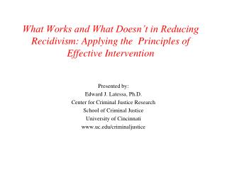 What Works and What Doesn t in Reducing Recidivism: Applying the  Principles of Effective Intervention