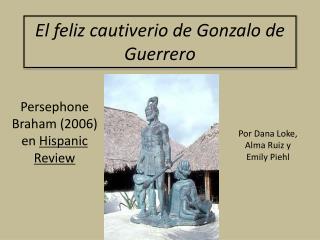 El feliz cautiverio de Gonzalo de Guerrero