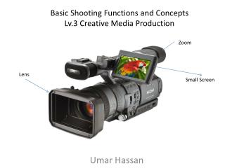 Basic Shooting Functions and Concepts Lv.3 Creative Media Production
