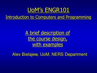 UoM s ENGR101 Introduction to Computers and Programming