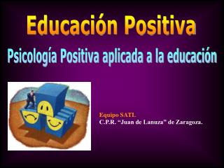 Psicolog�a Positiva aplicada a la educaci�n
