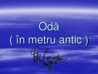 Od ă (  î n metru antic )