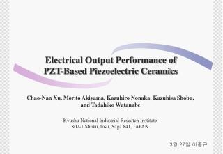 Electrical Output Performance of PZT-Based Piezoelectric Ceramics