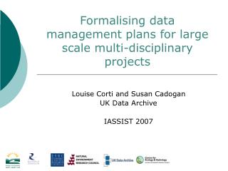 Formalising data management plans for large scale multi-disciplinary projects